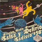 Sadisco #58 - Salsa y Delirio