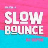 SlowBounce Radio #361 with Dj Septik
