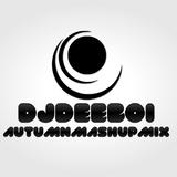 @DJ_DEEBOI - #AutumnMashUpMix