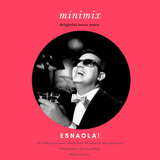 Minimix - delightful house music - selected & mixed by ESNAOLA!