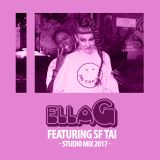 Ella G x SF Tai -  2017 Studio Mix