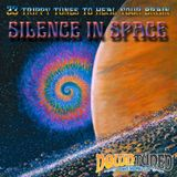 SILENCE IN SPACE - [23 Trippy Tunes to Heal Your Brain] by Pijo