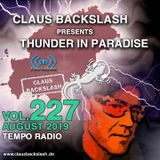 CLAUS BACKSLASH - THUNDER IN PARADISE (VOL.227) # 11. August 2019 ON TEMPO RADIO