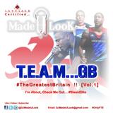 Team... GB Vol.1 #TheGreatestBritain