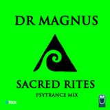 Dr.Magnus - Sacred Rites (psytrance, live party mix, may 2014)