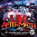 Mighty Crown - UK Aftermath Mixtape 2015