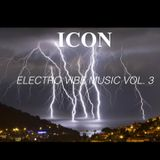 ELECTRO VIBE MUSIC VOL. 3 (THE ECLECTIC COLLECTION SERIES)