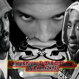 Snoop Dogg & Tupac In Tha G Thang:Mixed By (Dj Evens)