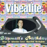 Slipmatt @ Vibealite Venue 44 (Slipmatt's Birthday) 24.04.95