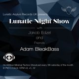 Lunatic Night Show - Jakob Edzel and Friends (Adam BleakBass)