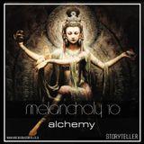 Melancholy 10 - ALCHEMY