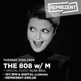 THE 808 With M - Reprezent 107.3FM - Podcast 055 - OLGA BELL (Guest Mix) - 21.06.16