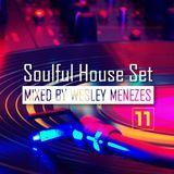 Soulful House Set vol. 11 by Wesley Menezes