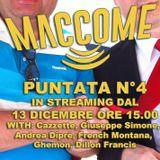 MACCOME PUnTTANA #4 Martedì 13-01-15 Andrea Diprè, Giuseppe Simone, Dillon Francis, Ghemon