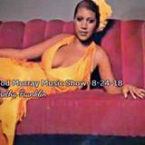 Rod Murray Music Show - 8/24/18 - Aretha Franklin