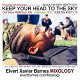 KEEP YOUR HEAD TO THE SKY Soul / R&B (Black History Month) February 2011 Mix