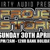 DirtyAudio Presents THE PROJECT STORM 12 HOUR TAKEOVER 2017