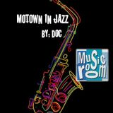 The Music Room's Jazz Collection - Motown In Jazz (08.21.17)