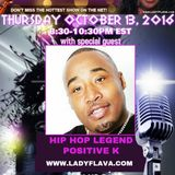Celebrity Rapper Positive K Appearance on Lady Flava Show on Lady Flava Radio Network