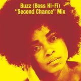 """Buzz (Boss Hi-Fi) """"Second Chance"""" Mix"""
