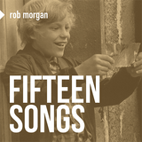 15 Songs - compiled by Rob Morgan