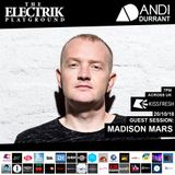 Electrik Playground 20/10/18 inc. Madison Mars Guest Mix