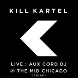 Live : Aux Cord DJ from @ The MID Chicago