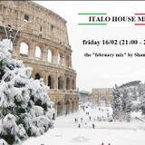 ITALO HOUSE RADIO - FEBRUARY 2018 - Shamanixx MIX