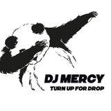 Dj Mercy - TURN UP FOR DROP