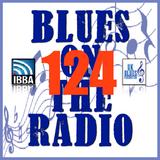 Blues On The Radio - Show 124