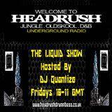 # 17 Headrush Radio - Liquid Show - Aug 29th 2014