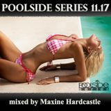 Poolside Series 11.17. - mixed by Maxine Hardcastle