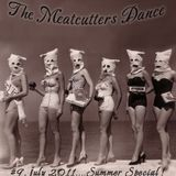 The Meatcutters Dance #9