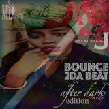 Bounce 2DA Beat 4: The After Dark Remedy Special