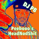 Peebooo`s HeadNodShit