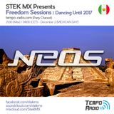 Neos - Freedom Sessions Dancing Until 2017 (Mexican Day)
