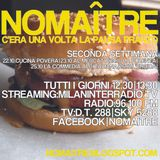 """C'era una volta la pausa pranzo"". Radio Milan Inter. Puntata 9. Ottobre 2012.""Commedia Italiana"""