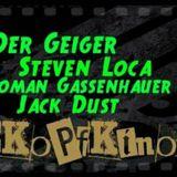StevenLoca- Kopfkino Bass zum Morgengrauen Opening 27.10.17 (22-00.00 uhr)