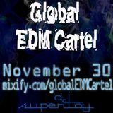 Global EDM Cartel 11-30-2012