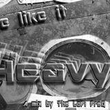 The LoFi FreQ - We Like Em Heavy Mix