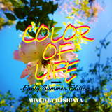 Color Of Life -Early Summer Edition- Mixed by DJ SHINYA