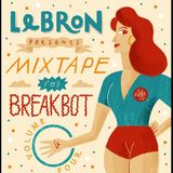 LeBRON - Mixtape For Breakbot #4 (Download)