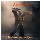 Emotions (Labor Day Weekend 2017 Mix) - Dj Anthony Vasquez