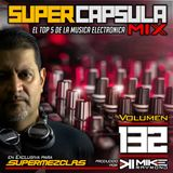 #SuperCapsulaMix - #Volumen 132 - by @DjMikeRaymond