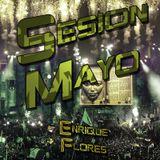 Sesion Mayo 2015 | Enrique Flores
