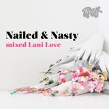 Nailed & Nasty (Tipsy Zine 2017)