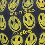 Acid Techno - Mix by èKéos (preview)