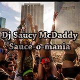 Dj Saucy McDaddy - Sauce-o-mania