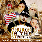 DJ CHARLIE WASHED - CHURCH IN THE STREETS MIX 2