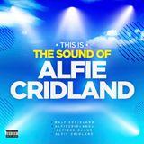 The Sound Of Alfie Cridland